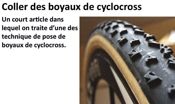 Un court article dans lequel on traite d'une des technique de pose de boyaux de cyclocross.